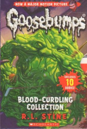 Goosebumps: Blood-Curdling Collection