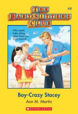 Boy Crazy Stacey by Ann M Martin