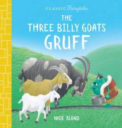Three Billy Goats Gruff by Nick Bland