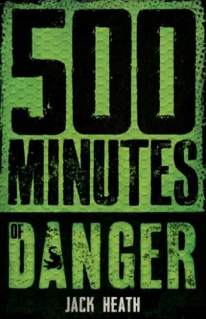 500 Minutes Of Danger