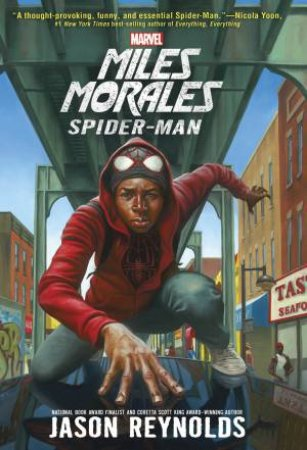 Marvel: Miles Morales, A Spider Man Novel