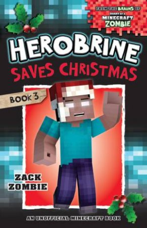 Herobrine Saves Christmas