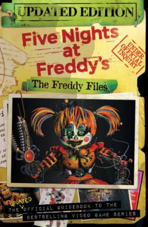 Five Nights At Freddys: The Freddy Files by Scott Cawthon