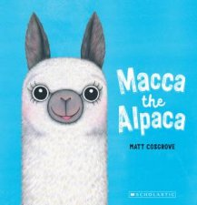 Macca The Alpaca Big Book