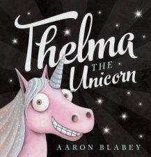 Thelma The Unicorn Big Book