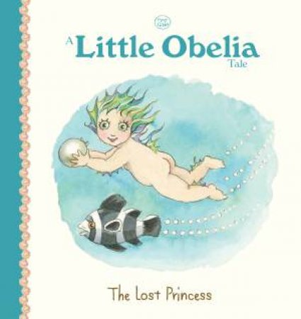 A Little Obelia Tale: The Lost Princess