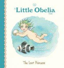 A Little Obelia Tale The Lost Princess