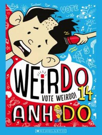 Vote WeirDo by Anh Do