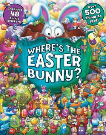 Where's The Easter Bunny? With Stickers