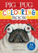 Pig The Pug Colouring Book