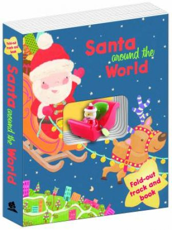 Santa's Sleigh Book and Track: Santa Around the World by Various