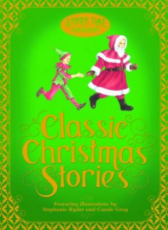 Story Time Treasury: Classic Christmas Stories by Various