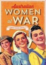 Australian Women At War by Patsy Adam-Smith