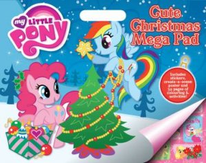 My Little Pony Cute Christmas Mega Pad by Various