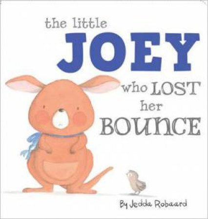 Little Creatures: The Little Joey Who Lost Her Bounce