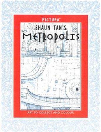Pictura: Shaun Tan's Metropolis