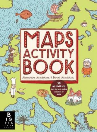 Maps activity book by aleksandra mizielinska daniel mizielinska maps activity book by aleksandra mizielinska daniel mizielinska gumiabroncs Images