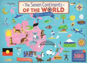 Seven Continents Of The World Lift The Flap Book   New Editi On By Jeremy