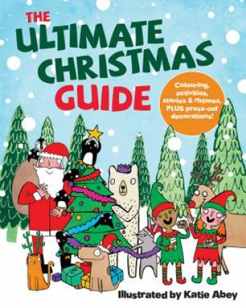 The Ultimate Christmas Guide by Various