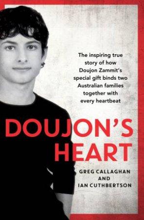 Doujon's Heart by Greg Callaghan & Ian Cuthbertson