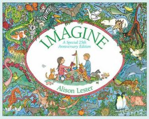 Imagine 25th Anniversary Edition by Alison Lester