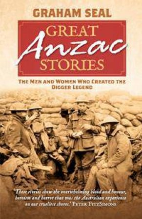 Great Anzac Stories by Graham Seal