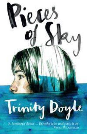 Pieces of Sky by Trinity Doyle