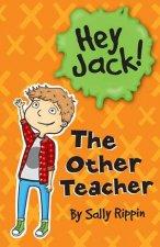 Hey Jack The Other Teacher