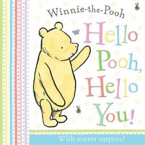 Winnie-the-Pooh: Hello Pooh, Hello You! Mirror Book