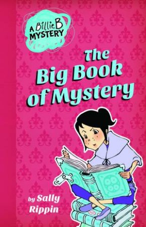 Billie B. Brown: The Big Book of Mystery