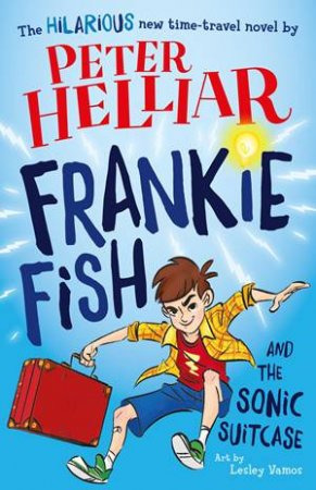 Frankie fish the sonic suitcase by peter helliar for Fish children s book
