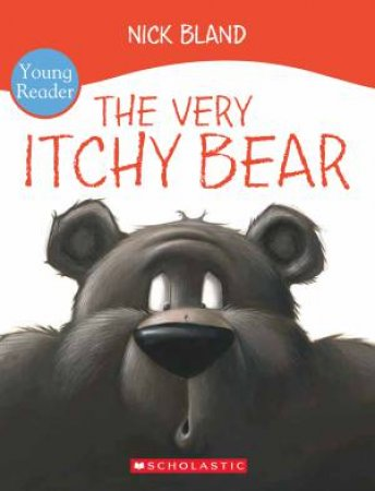 The Very Itchy Bear - Young Reader Ed.