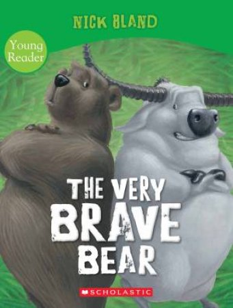The Very Brave Bear [Young Reader]