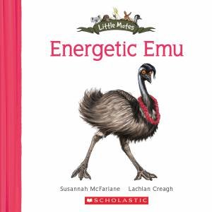 Energetic Emu