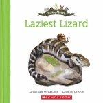 Laziest Lizard