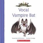 Vocal Vampire Bat