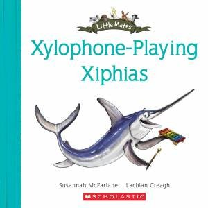 Xylophone-Playing Xiphias