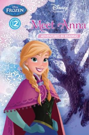 Frozen Adventures in Reading Level 02: Meet Anna