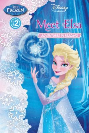 Frozen Adventures in Reading Level 02: Meet Elsa