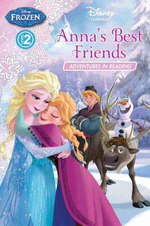 Frozen Adventures in Reading Level 02: Anna's Best Friends