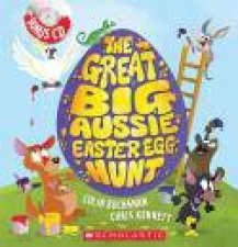The Great Big Aussie Easter Egg Hunt by Colin Buchanan & Chris Kennett