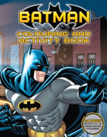 Batman: Colouring and Activity Book by Various