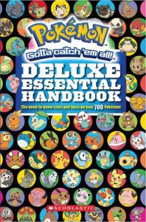 Pokemon Deluxe Essential Handbook by Various