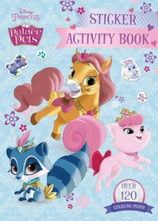 Disney Princess Palace Pets: Sticker Activity Book 2015