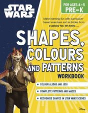Star Wars Workbooks: Pre-K Shapes, Colours and Patterns by Various