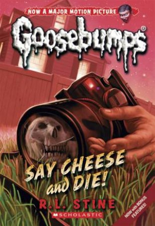 Goosebumps Classic 08: Say Cheese and Die!