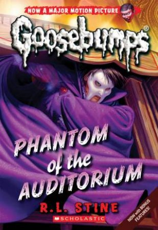 Goosebumps Classic 20: Phantom of the Auditorium