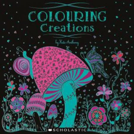 Colouring Creations by Various