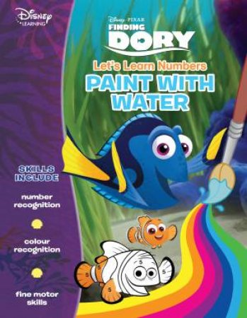 Disney Learning: Finding Dory: Let's Learn Numbers Paint with Water by Various