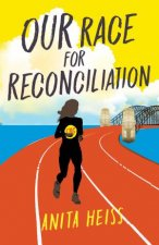 My Australian Story Our Race For Reconciliation